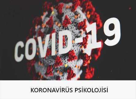 Koronavirüs Psikolojisi