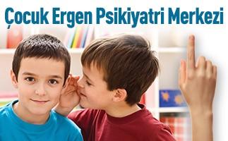 Çocuk Ergen Psikiyatri Merkezi