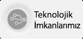 NP İSTANBUL Teknolojik İmkanlarımız