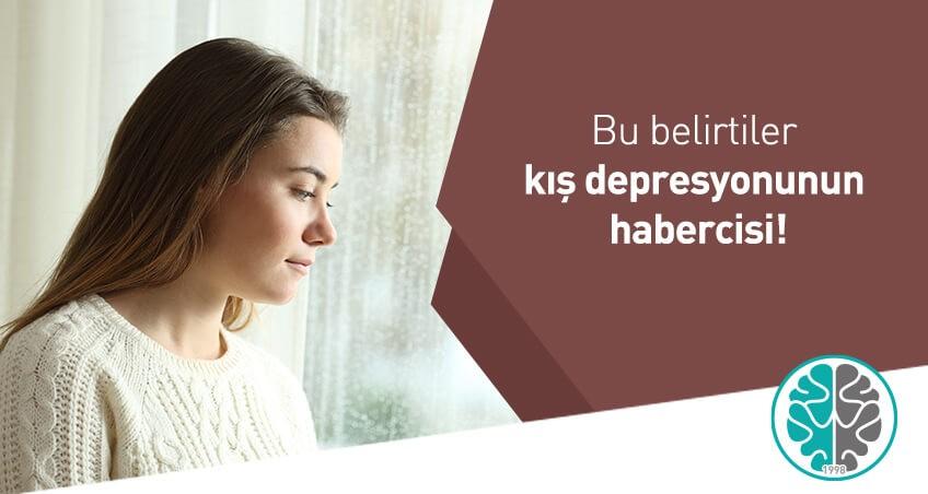 Bu belirtiler Kış Depresyonunun habercisi