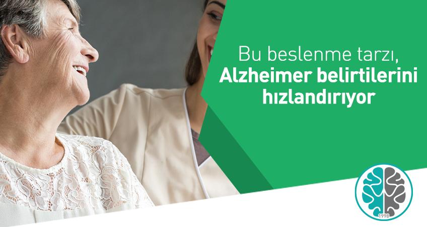 Bu beslenme tarzı, Alzheimer belirtilerini hızlandırıyor