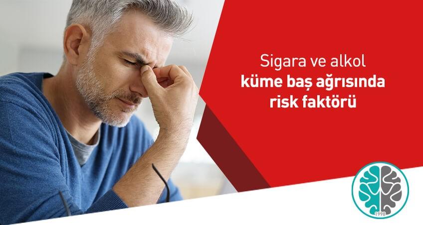 Sigara ve alkol küme baş ağrısında risk faktörü