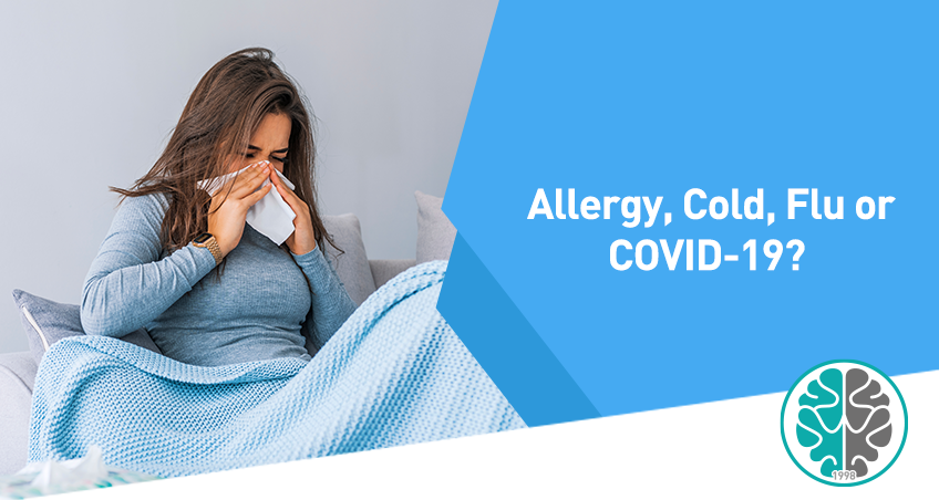 Allergy, Cold, Flu or COVID19?